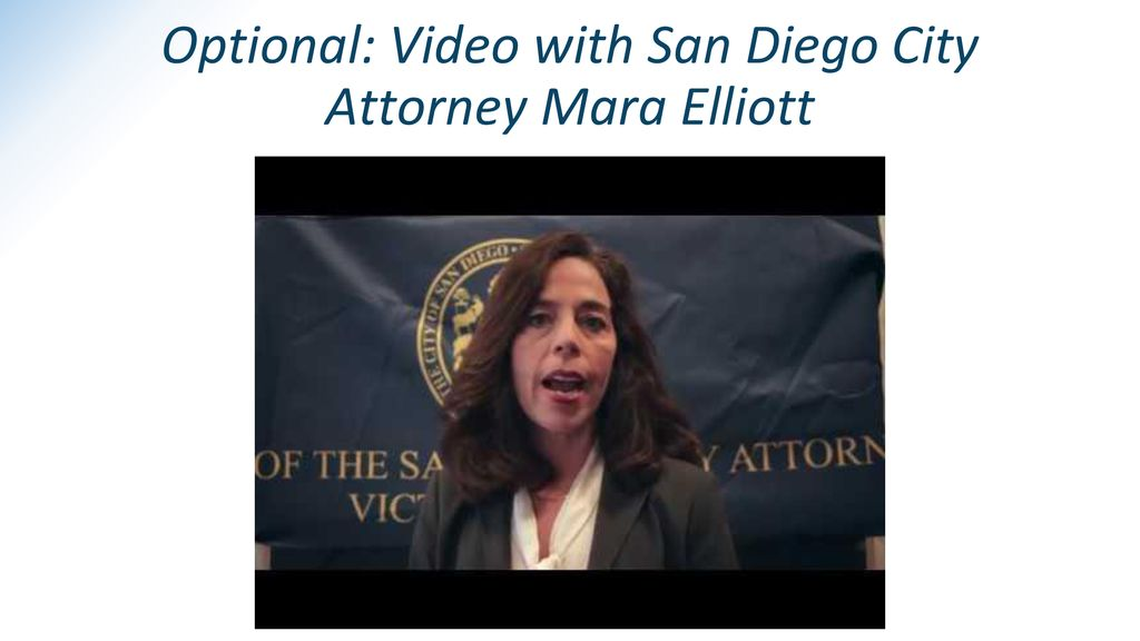 Optional: Video with San Diego City Attorney Mara Elliott