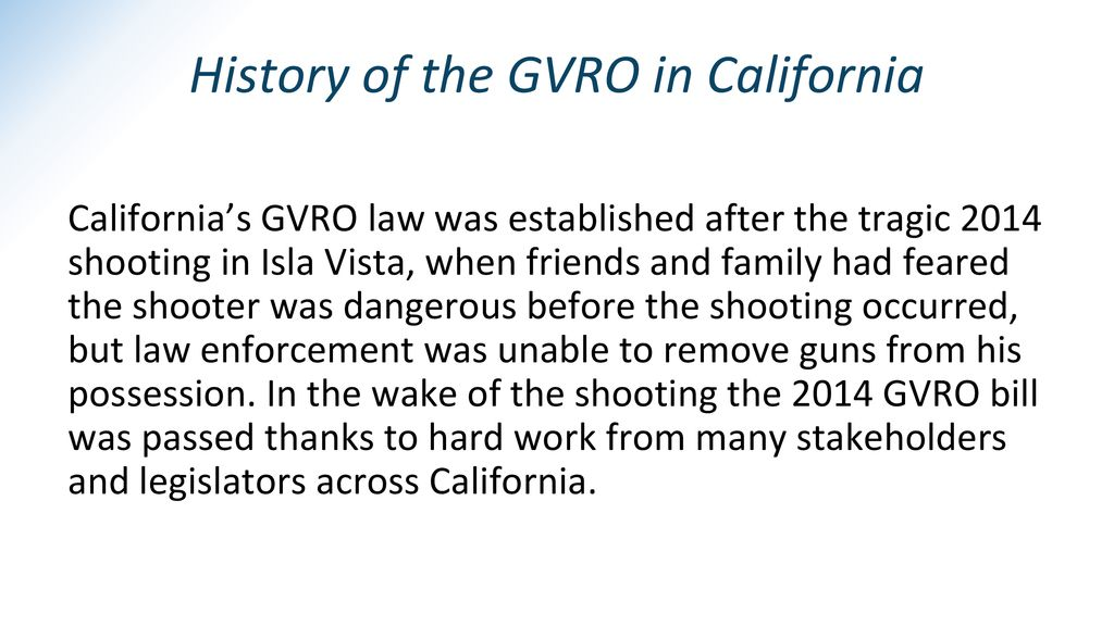 History of the GVRO in California