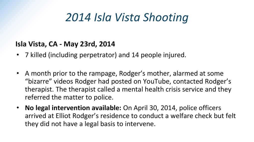 2014 Isla Vista Shooting Isla Vista, CA - May 23rd, 2014