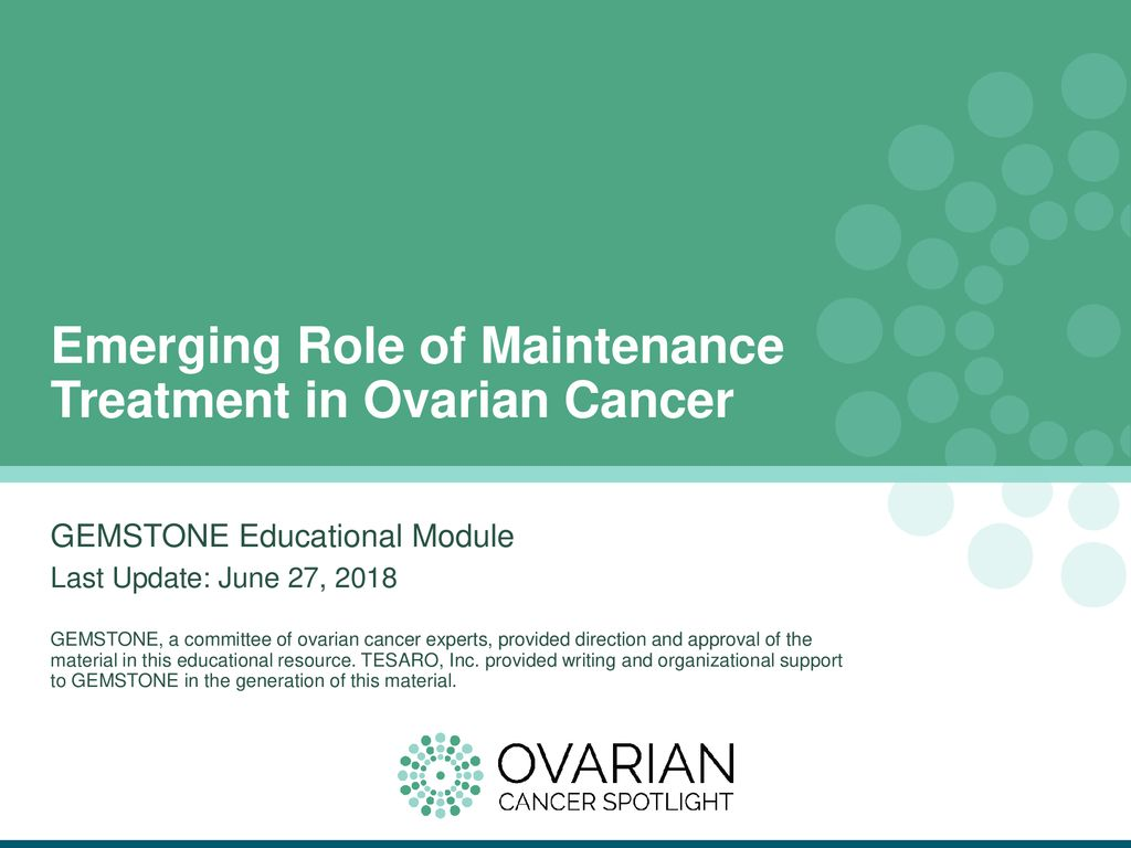 Emerging Role Of Maintenance Treatment In Ovarian Cancer Ppt Download