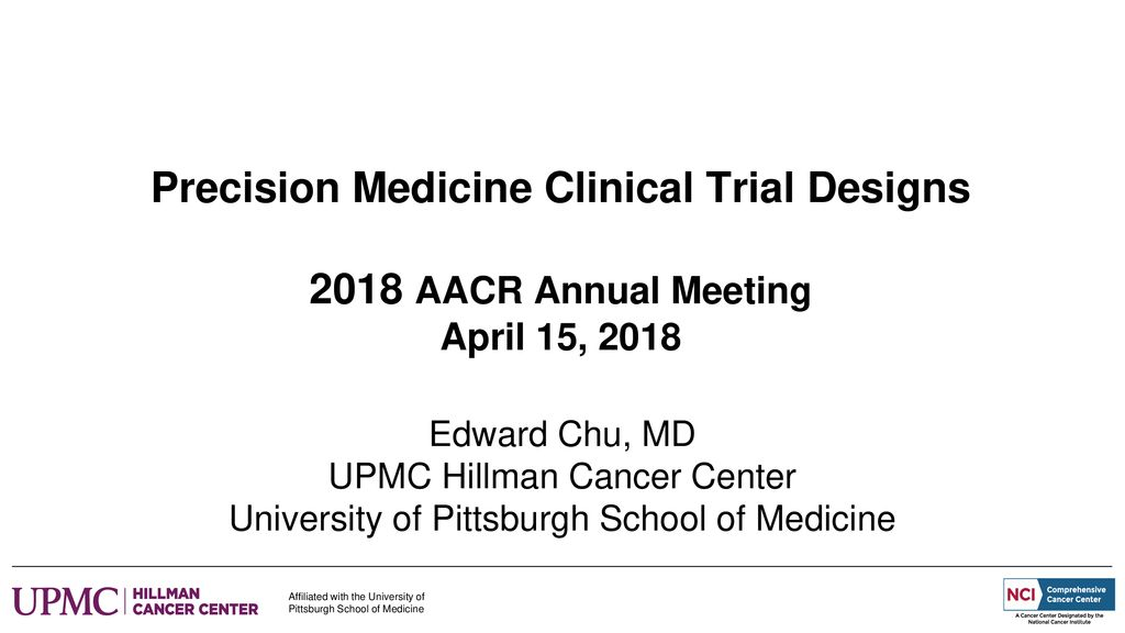 Edward Chu, MD UPMC Hillman Cancer Center - ppt download