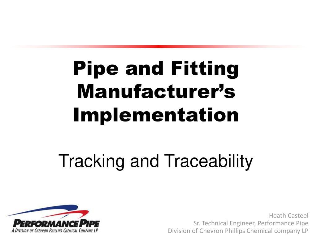 Heath Casteel Sr  Technical Engineer, Performance Pipe - ppt download