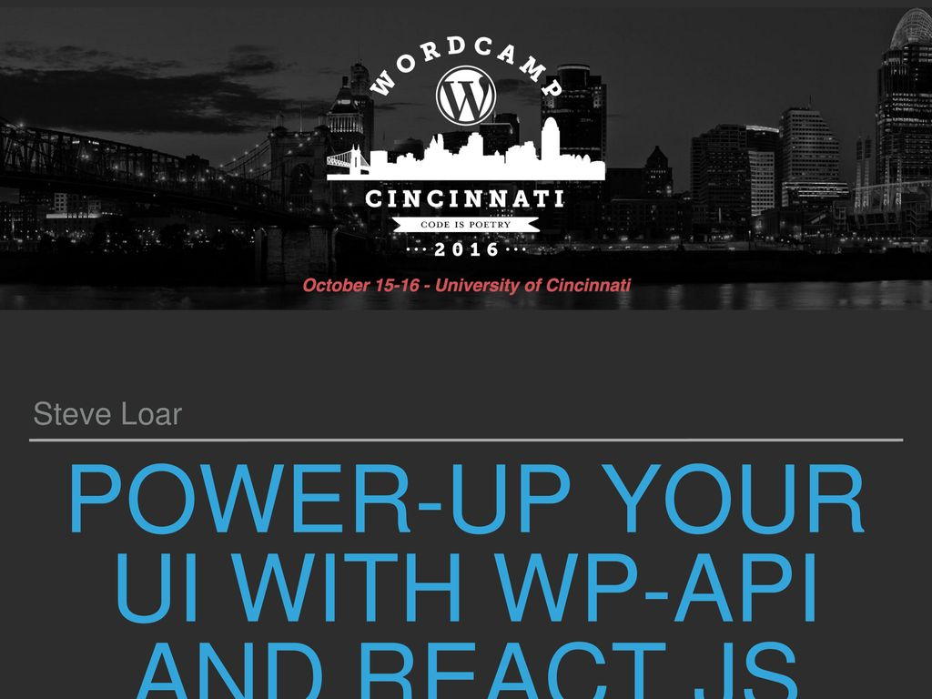 Power-UP YOUR UI WITH WP-API AND REACT JS - ppt download