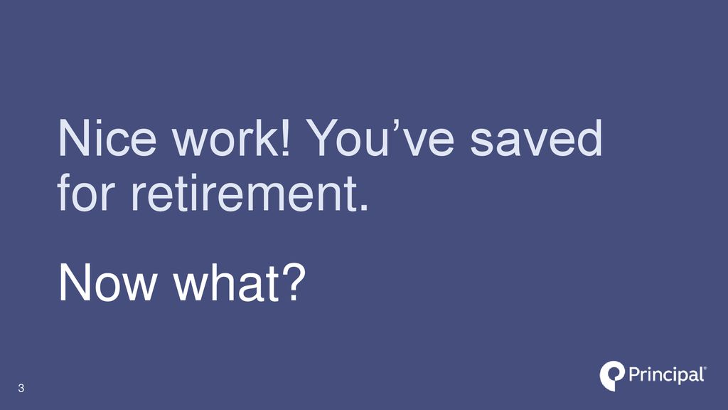 Live your best life Creating income for your retirement - ppt download