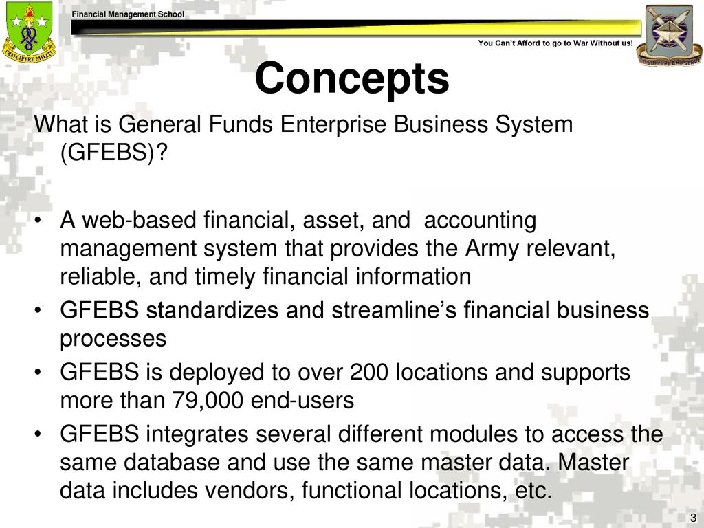 Concepts What is General Funds Enterprise Business System (GFEBS)