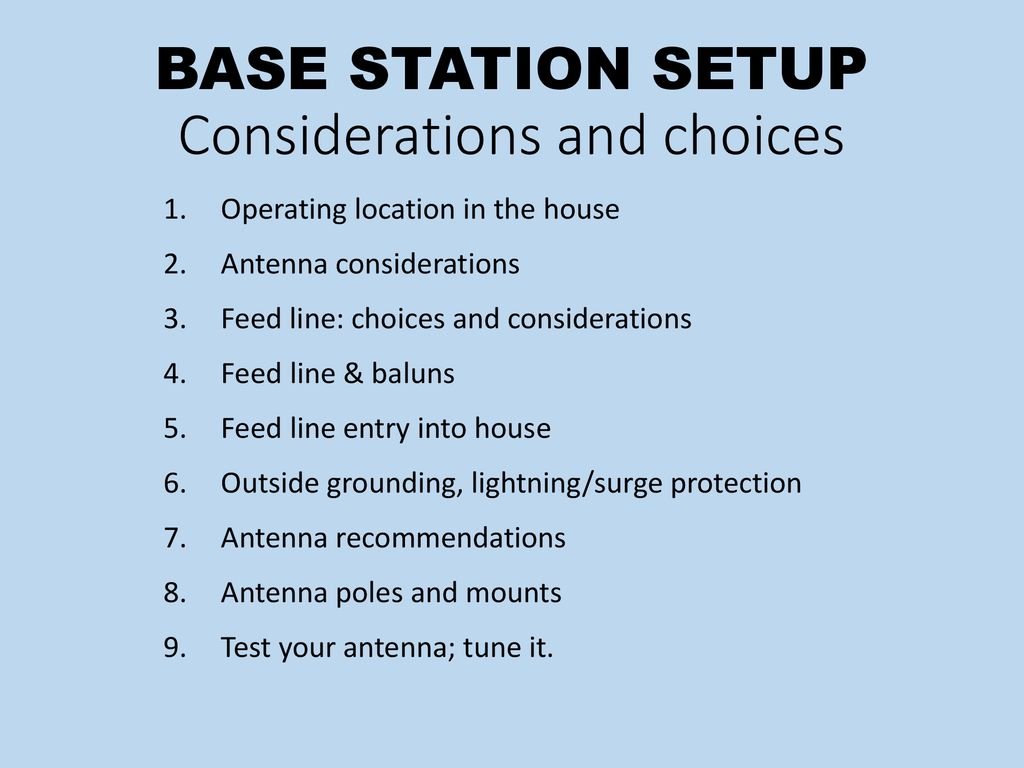 BASE STATION SETUP Considerations and choices - ppt download