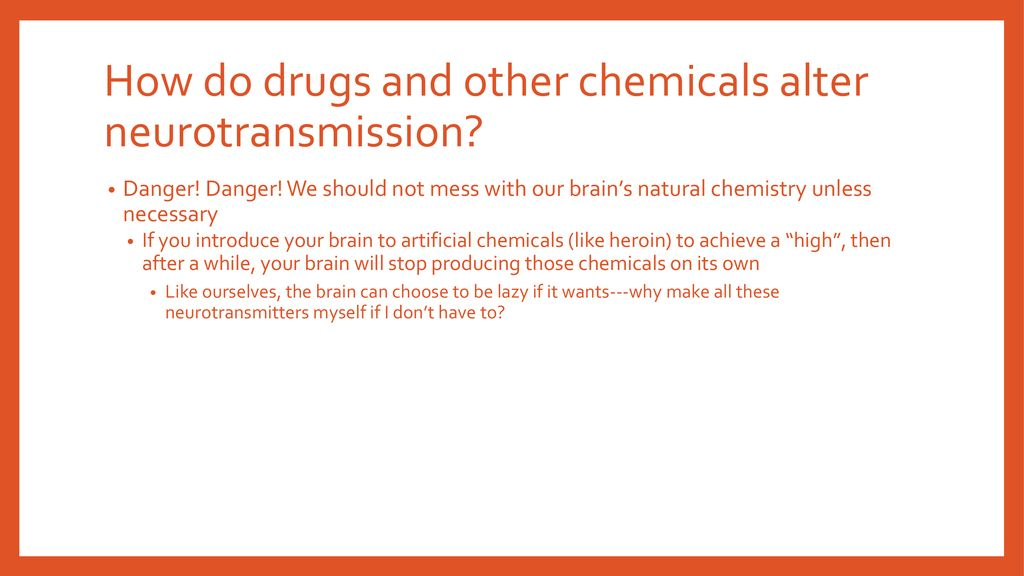How Do S And Other Chemicals Alter Neurotransmission