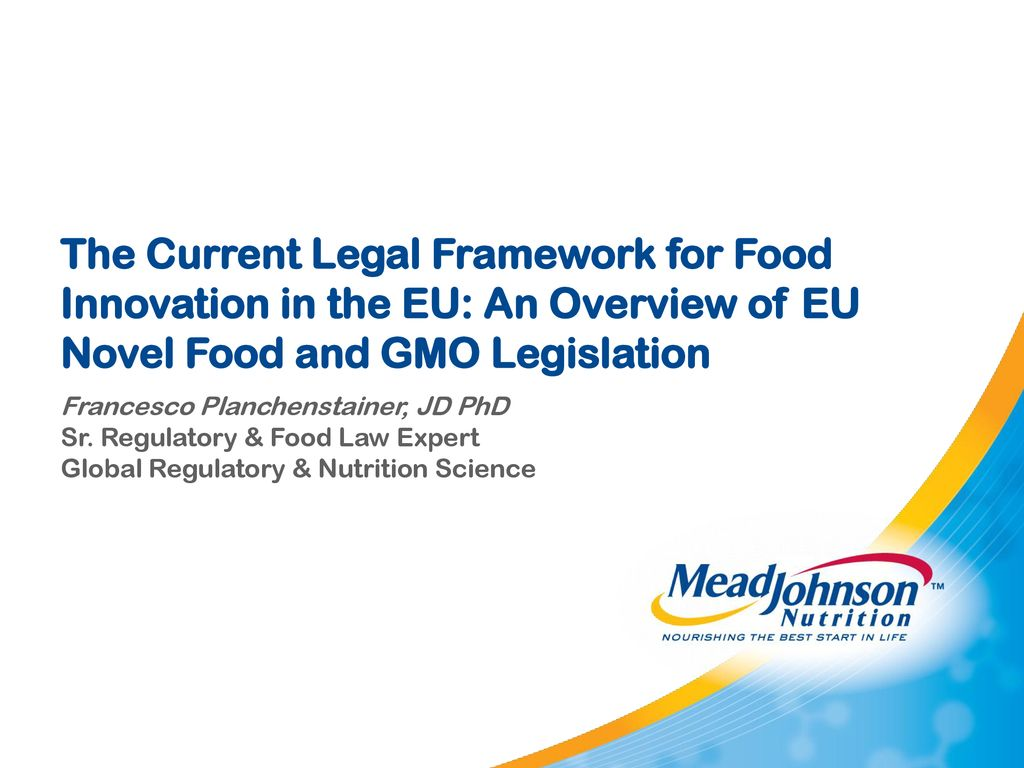 The Current Legal Framework for Food Innovation in the EU: An Overview of EU Novel Food and GMO Legislation