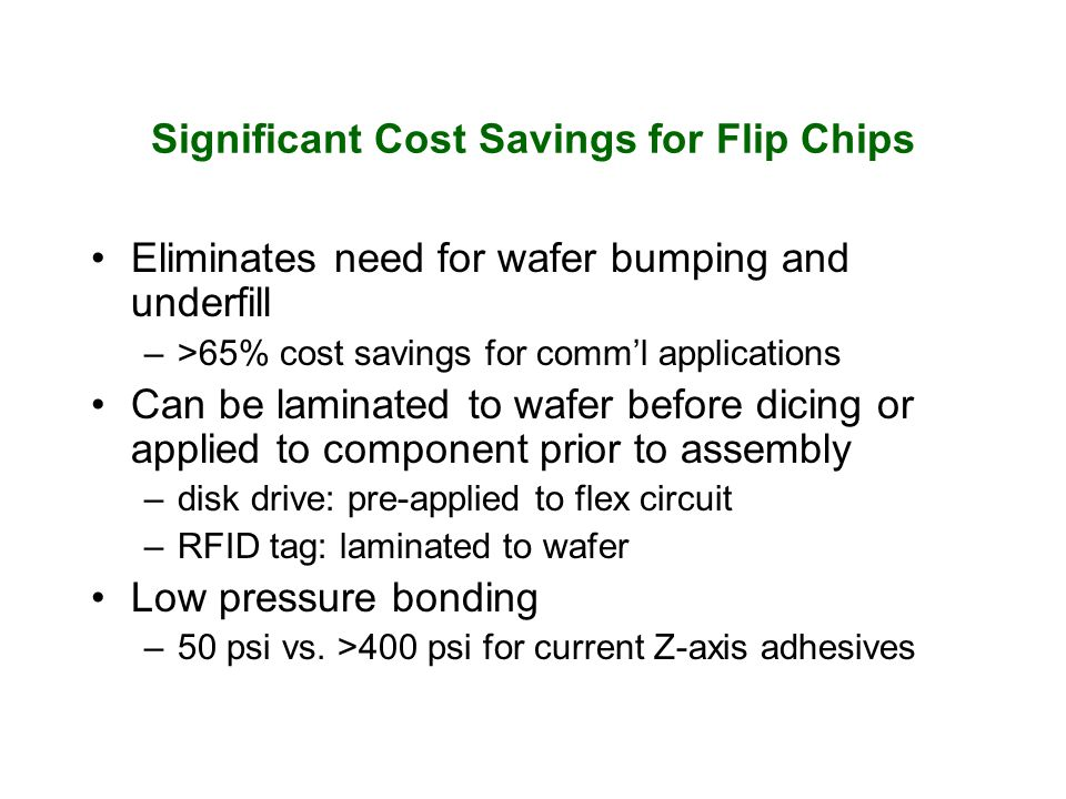Significant Cost Savings for Flip Chips