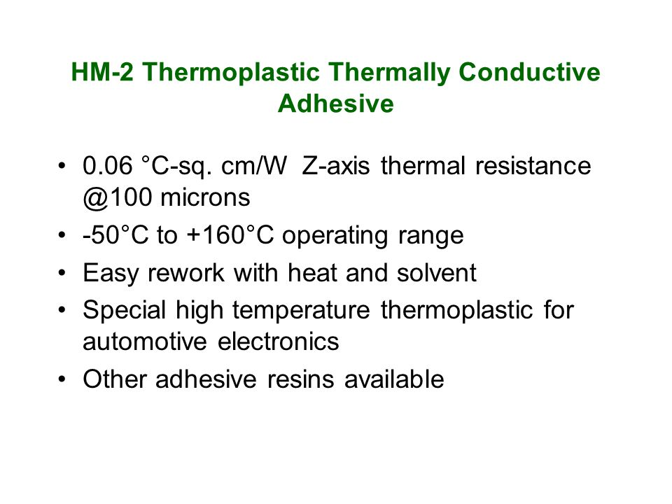 HM-2 Thermoplastic Thermally Conductive Adhesive