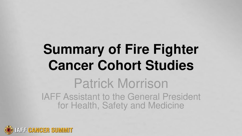 Summary of Fire Fighter Cancer Cohort Studies - ppt download