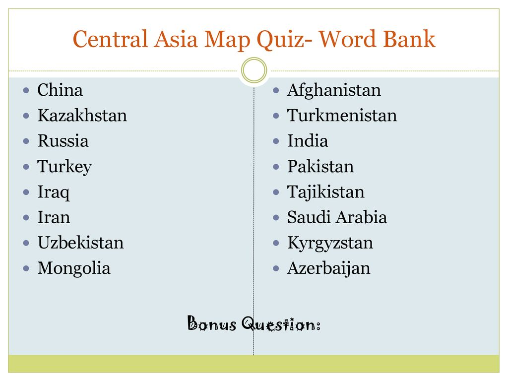 Central Asia Map Quiz- Word Bank - ppt download
