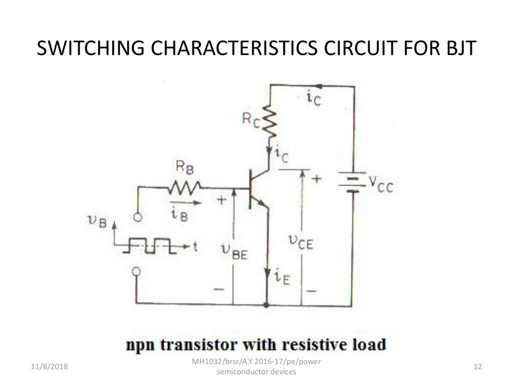 Mh1032 Brsr Ay Pe Power Semiconductor Devices Ppt Download Lascrlight Activated Scr Electronic Circuits And Diagram Switching Characteristics Circuit For Bjt