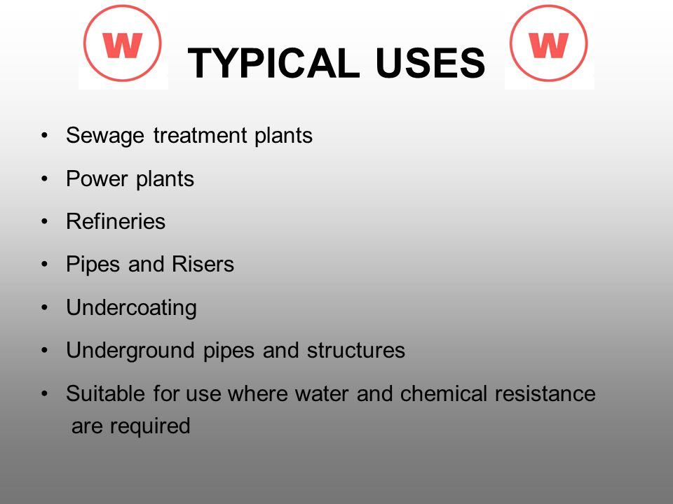 TYPICAL USES Sewage treatment plants Power plants Refineries