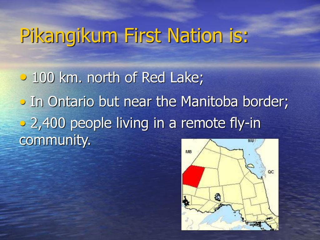 Pikangikum First Nation - ppt download