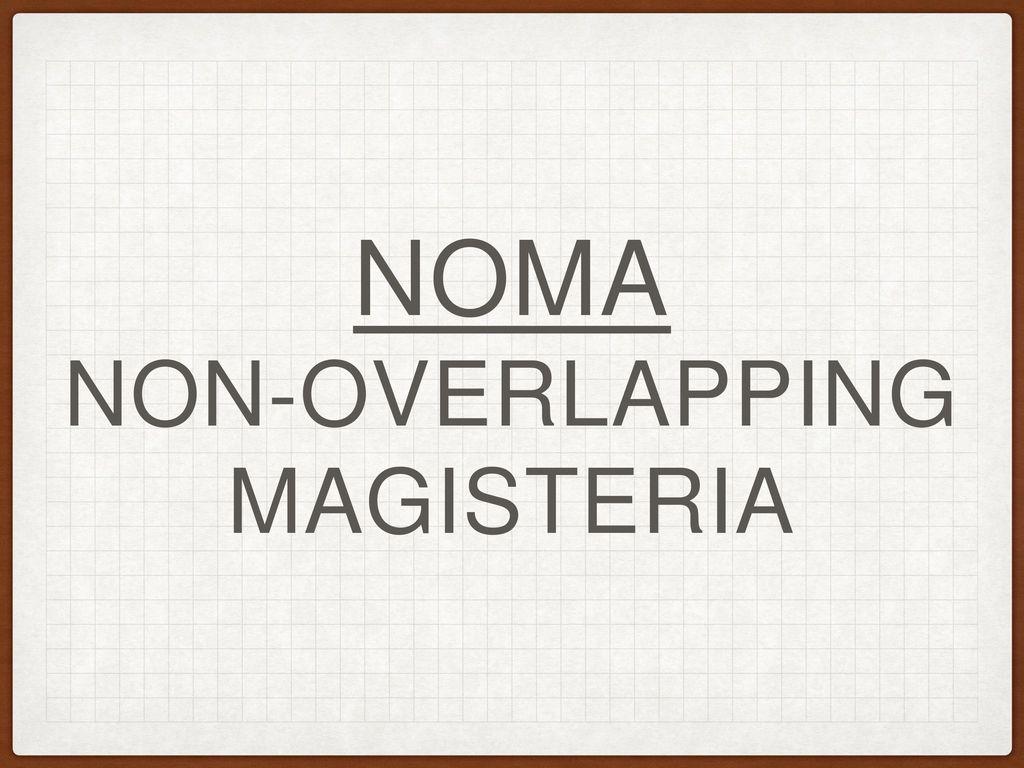 nonoverlapping magisteria