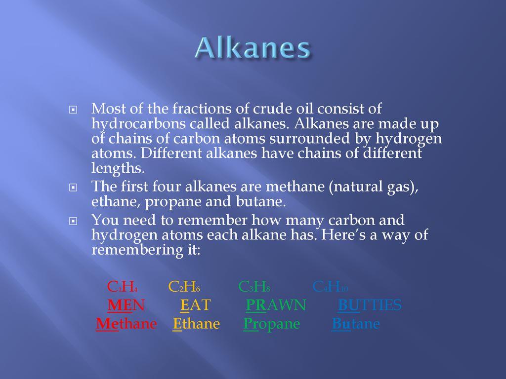 Find odd man out methane ethane propane butane