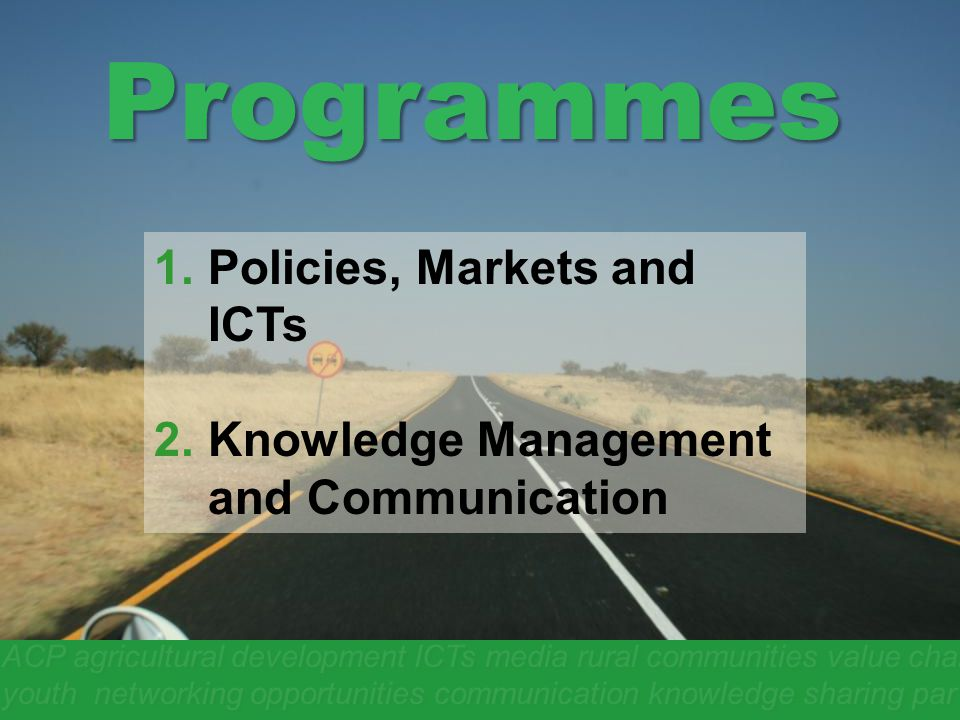 Programmes Policies, Markets and ICTs