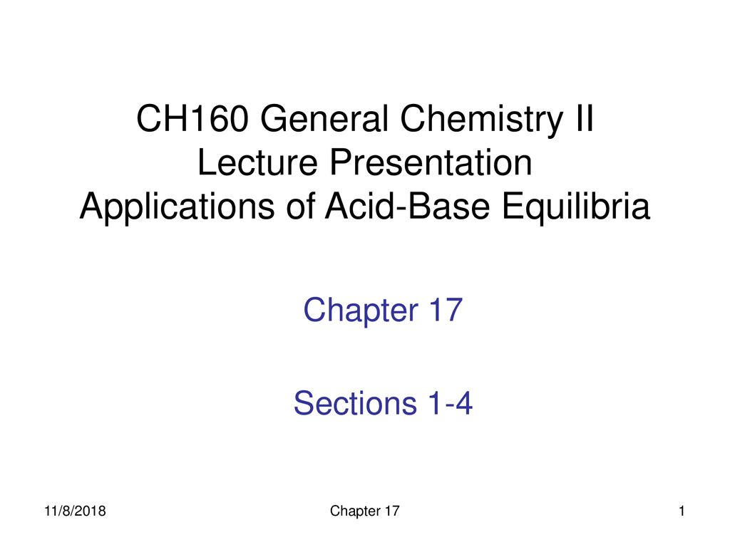 CH160 General Chemistry II Lecture Presentation Applications