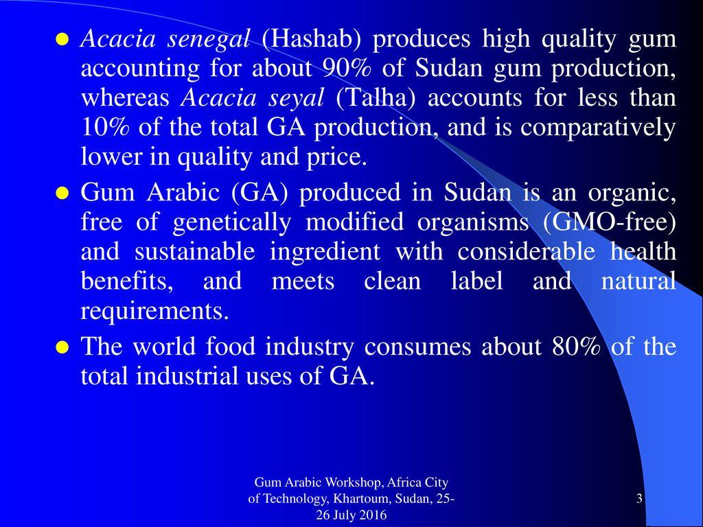 Gum Arabic A Rich Source Of Natural Dietary Fiber And Prebiotic