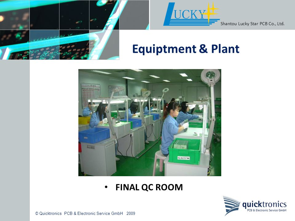 Equiptment & Plant FINAL QC ROOM Shantou Lucky Star PCB Co., Ltd.