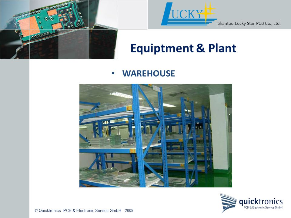 Equiptment & Plant WAREHOUSE Shantou Lucky Star PCB Co., Ltd.