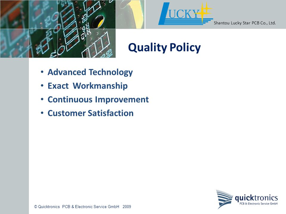 Quality Policy Advanced Technology Exact Workmanship