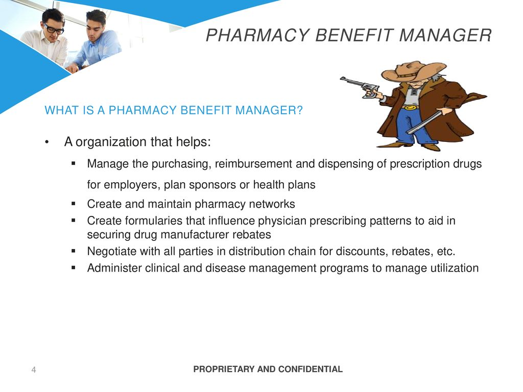 Pharmacy Benefit Manager