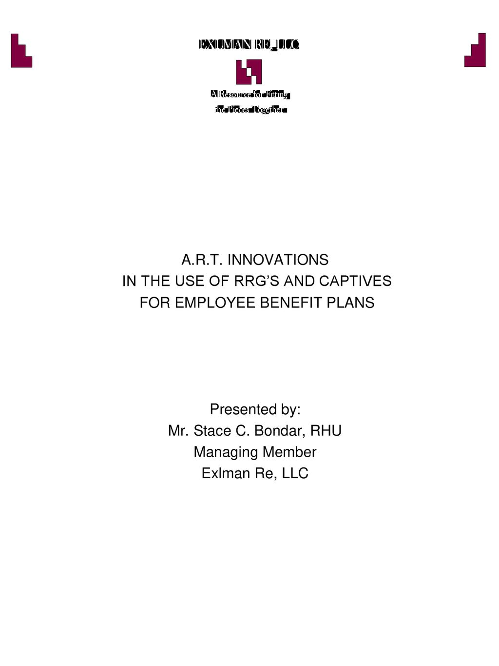 In The Use Of Rrgs And Captives For Employee Benefit Plans Ppt