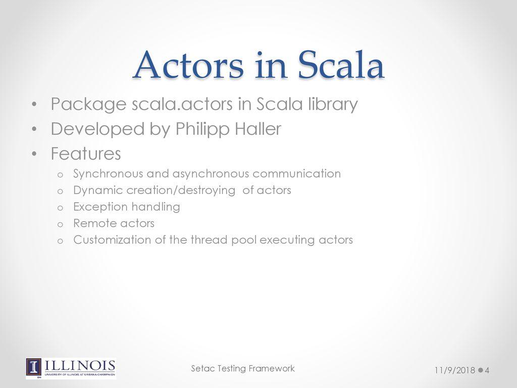 Setac: A Phased Deterministic Testing Framework for Scala