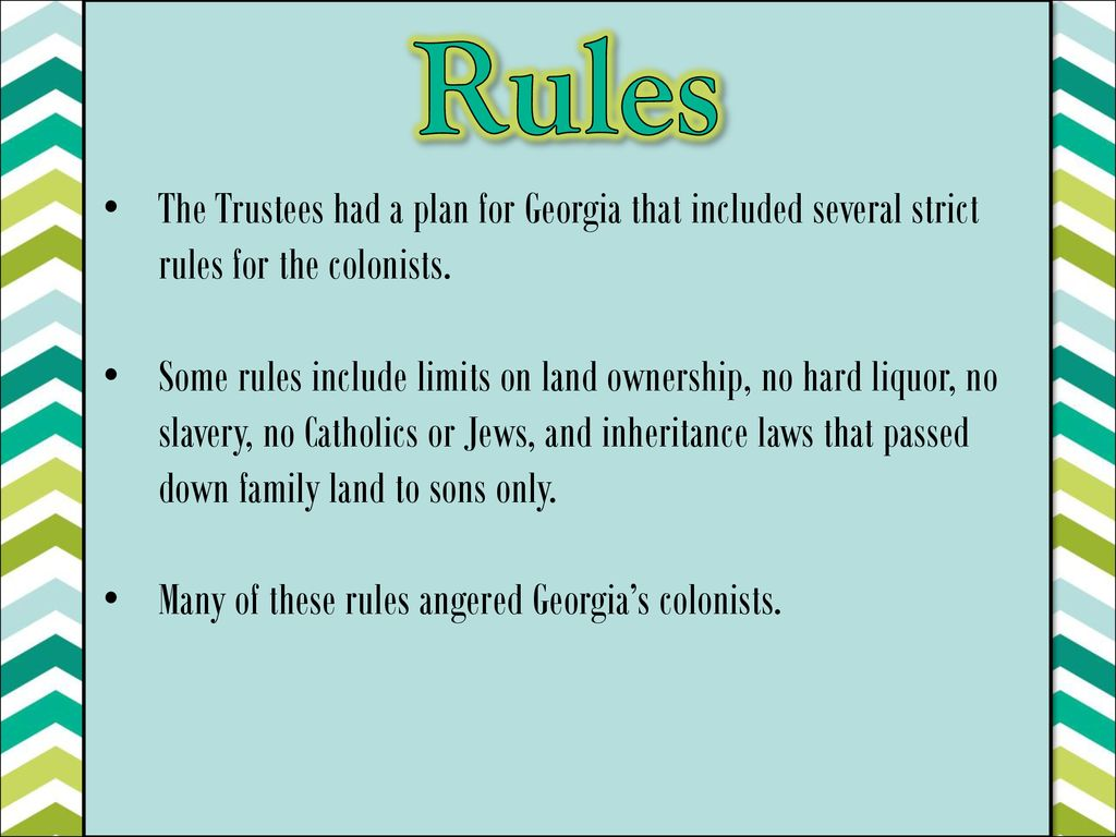 6 Rules The Trustees Had A Plan For Georgia