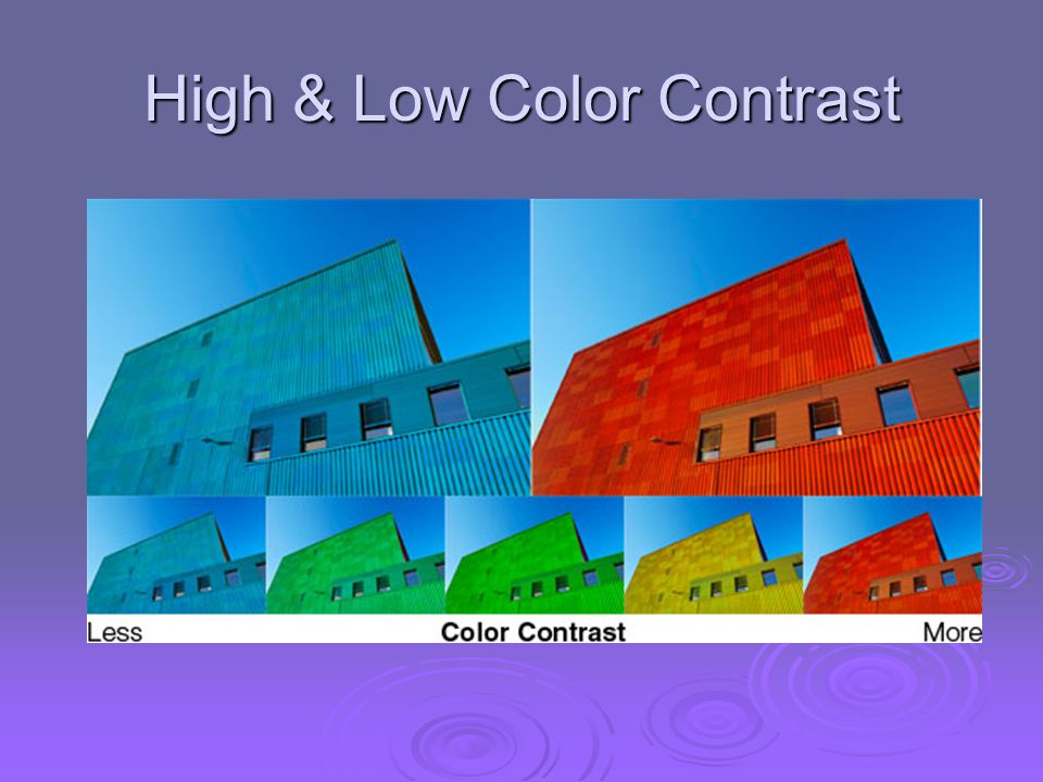 High & Low Color Contrast