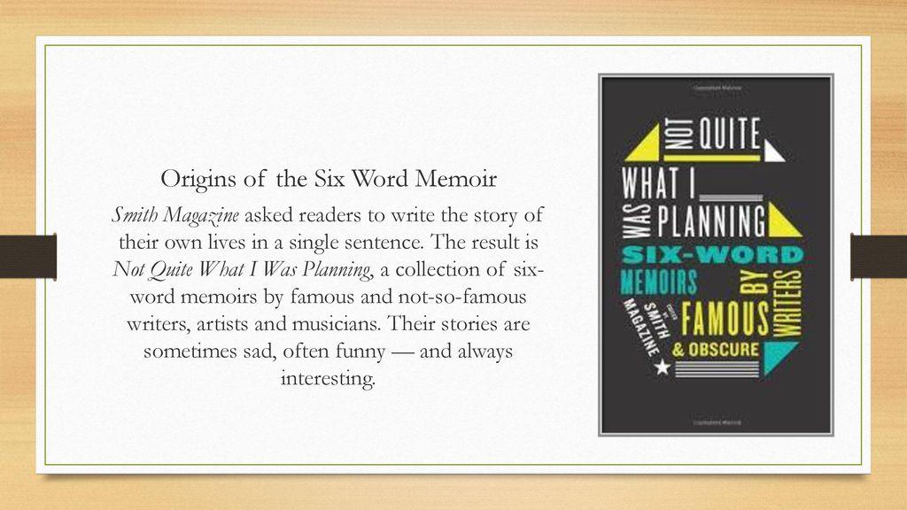 Six Word Memoirs What Is A Memoir Ppt Download