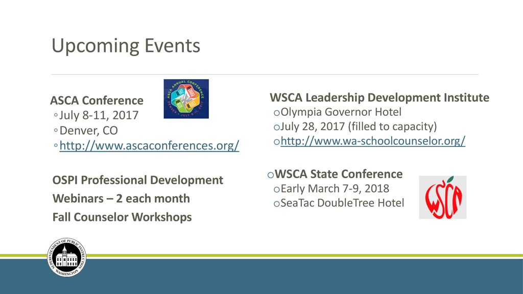School Counselor Summer Institute Technical Assistance OSPI/WSCA