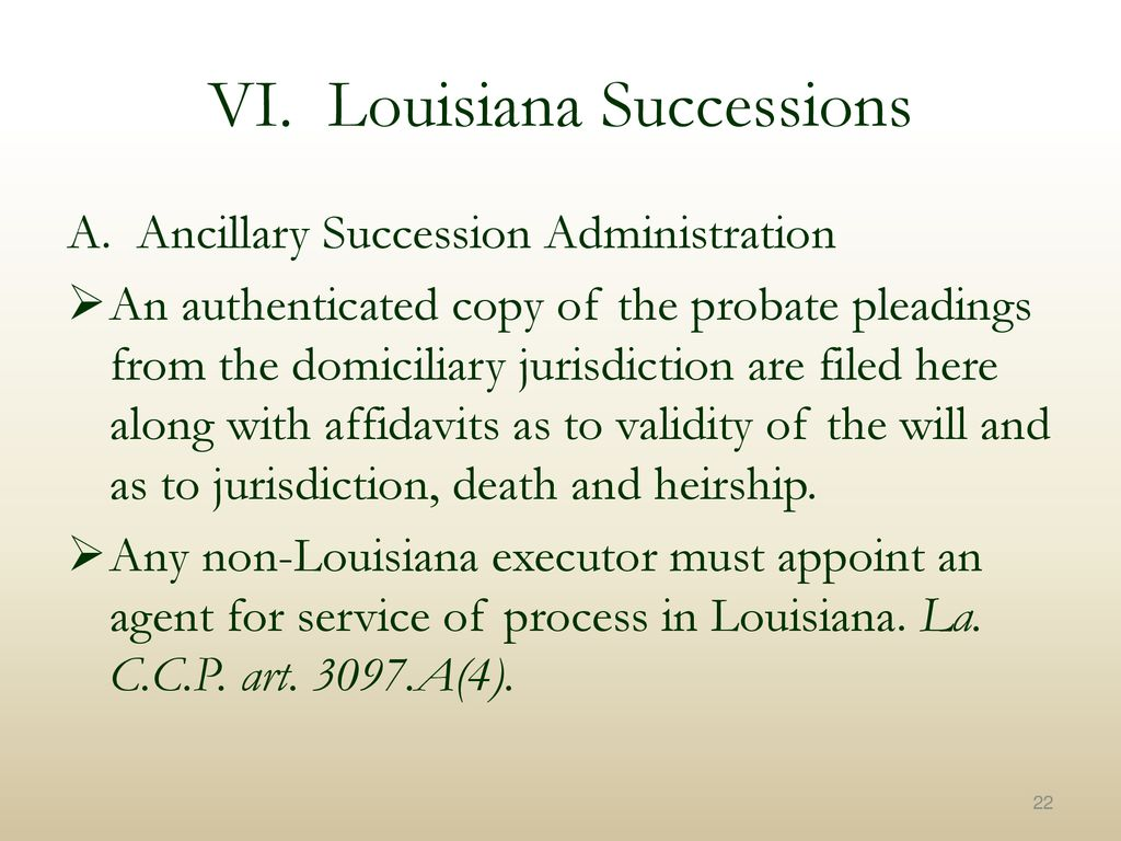 Texas T&E Lawyer's Roadmap to Louisiana Law - ppt download