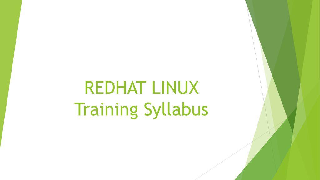 REDHAT LINUX Training Syllabus - ppt download