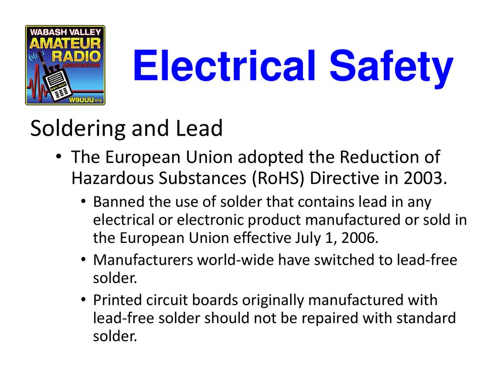Chapter 9 Safety Electrical Basic For Leadfree Soldering During Printed Circuit Board Manufacturing Boards Originally Manufactured With Lead Free Solder Should Not Be Repaired Standard And