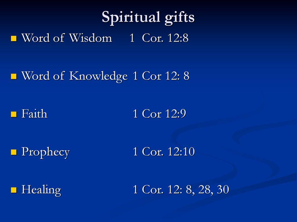 10 Spiritual gifts Word of Wisdom ...
