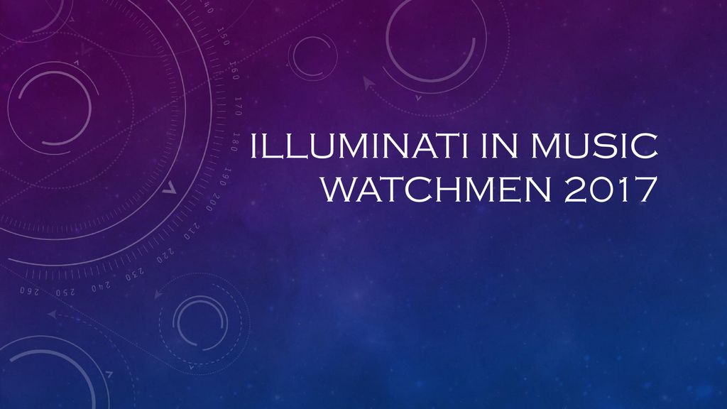 Illuminati in music Watchmen ppt download