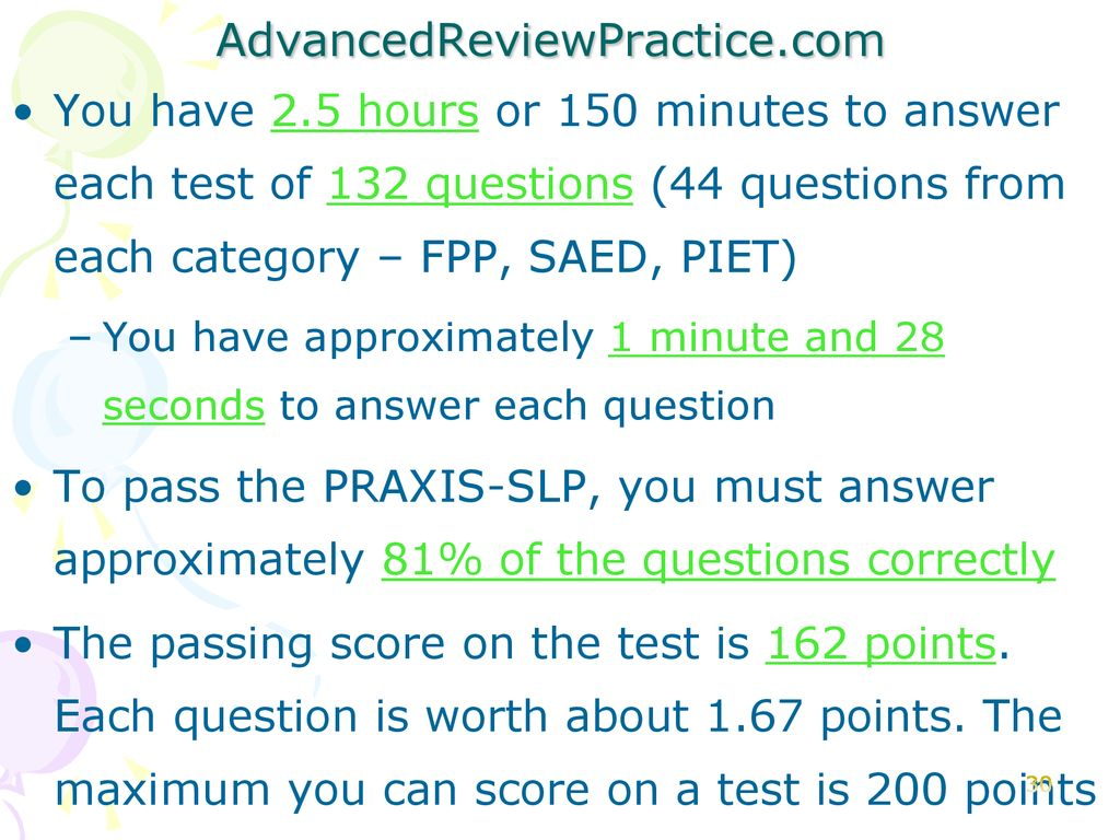 AdvancedReviewPractice.com You have 2.5 hours or 150 minutes to answer each  test of 132