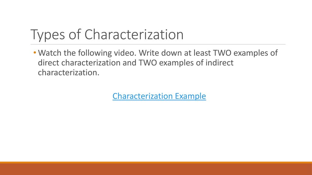 which of the following is an example of direct characterization