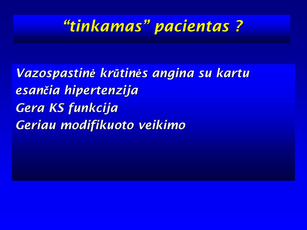 vazospastinė hipertenzija)
