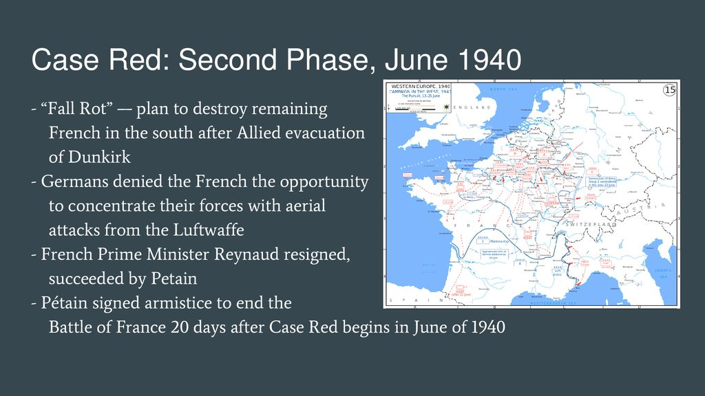 Cases Yellow & Red | Operation Dynamo | | Battle of France | - ppt