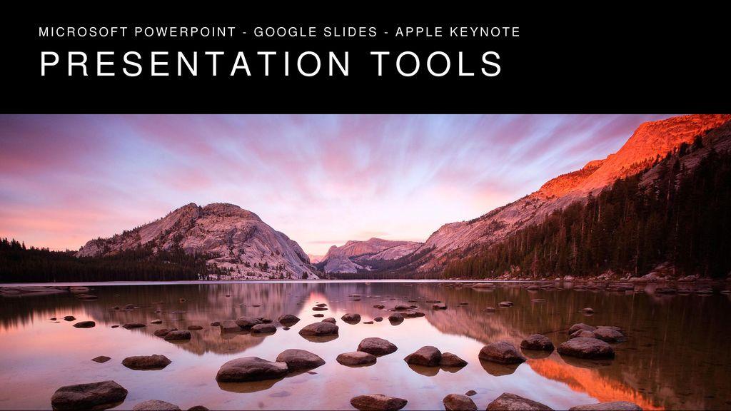 Microsoft powerpoint - google slides - apple keynote - ppt