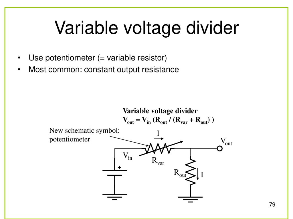 Faen 108 Basic Electronics Ppt Download Resistors In A Voltage Divider Circuit To Provide Variable Resistance