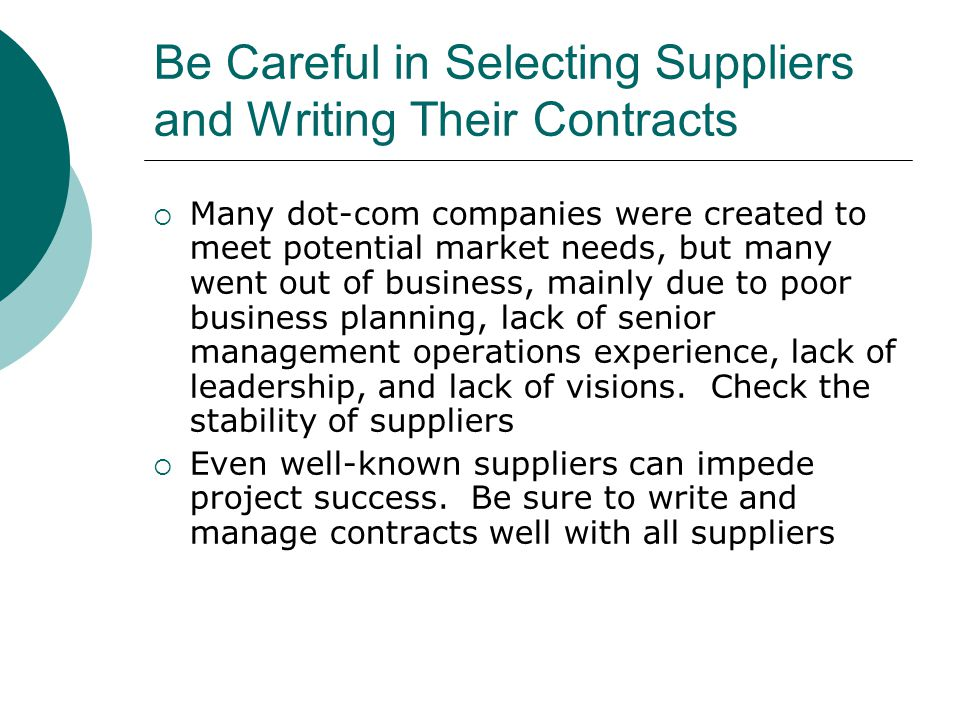 Be Careful in Selecting Suppliers and Writing Their Contracts
