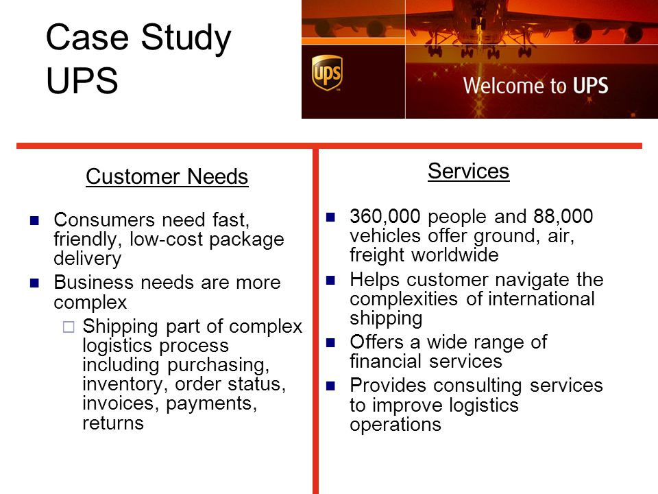 Case Study UPS Services Customer Needs