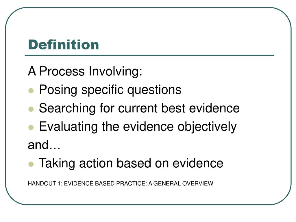 evidence based practice introduction and overview - ppt download