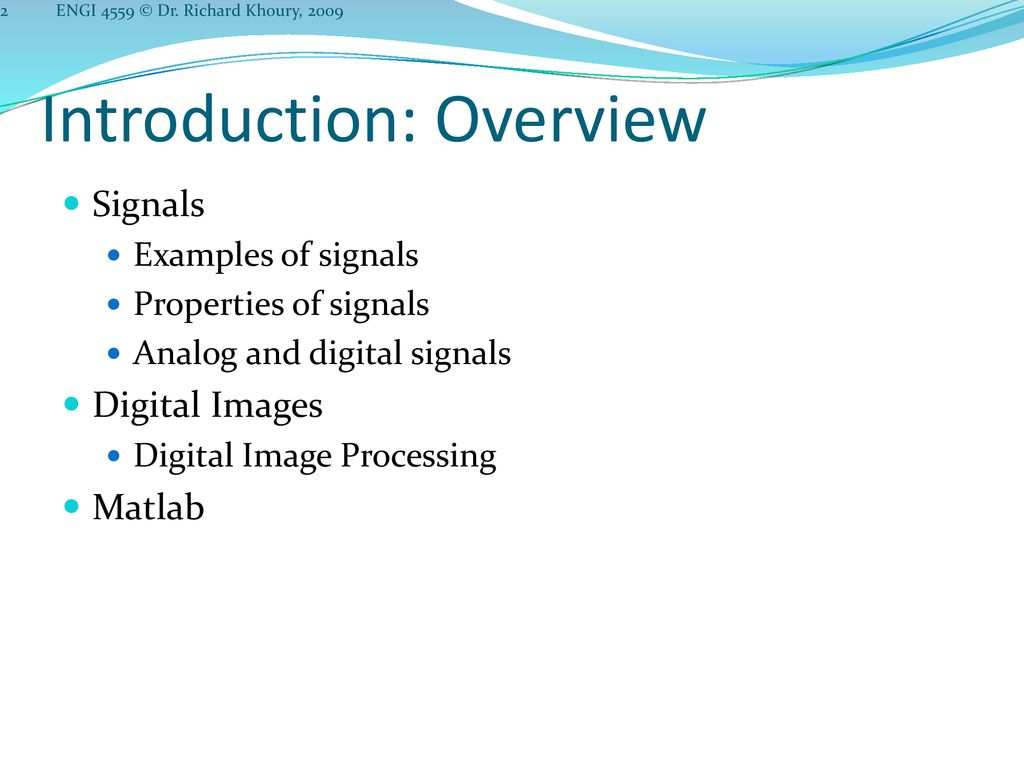 Introduction ENGI 4559 Signal Processing for Software