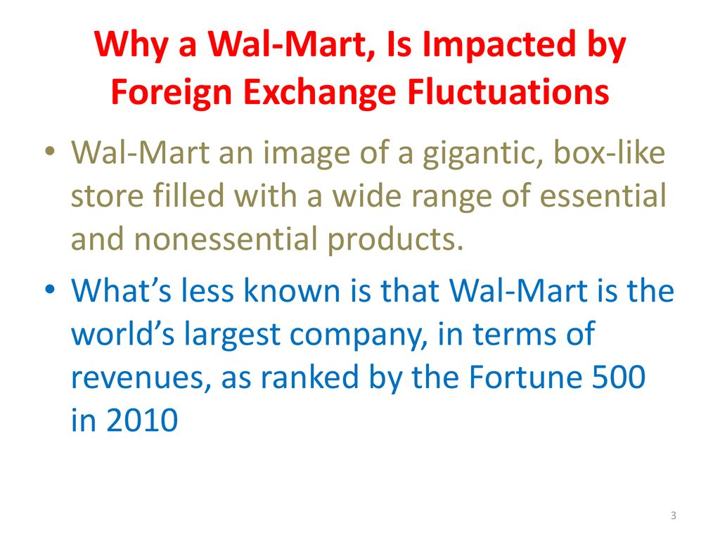 Why A Wal Mart Is Impacted By Foreign Exchange Fluctuations